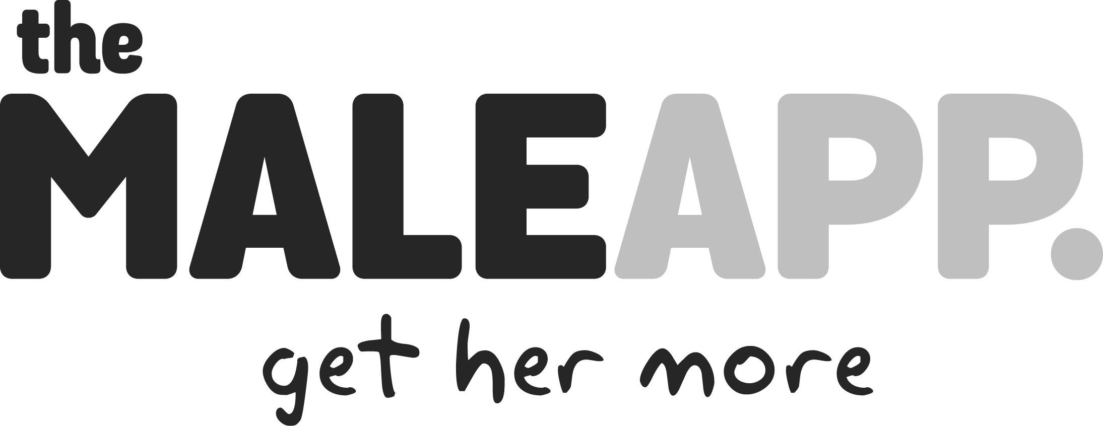 The Male App. - get her more